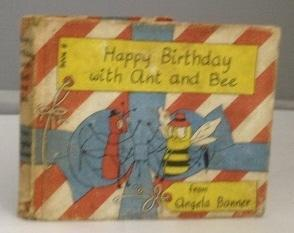 HAPPY BIRTHDAY WITH ANT AND BEE: Banner, Angela