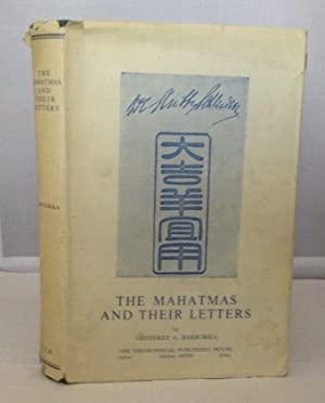The Mahatmas and Their Letters: Barborka, Geoffrey A.