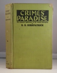 Crimes' Paradise The Authentic Inside-Story