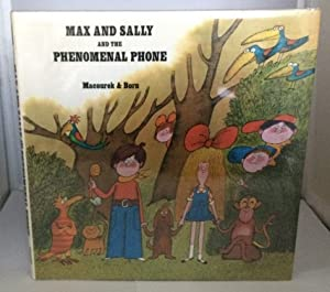 Max And Sally And The Phenomenal Phone: Macourek, Milos