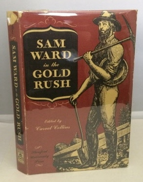 Sam Ward In The Gold Rush: Collins, Carvel
