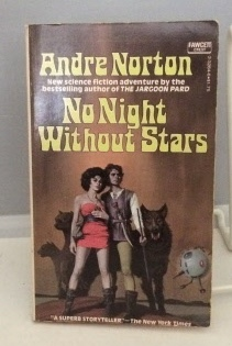 No Night Without Stars: Norton, Andre (Andre