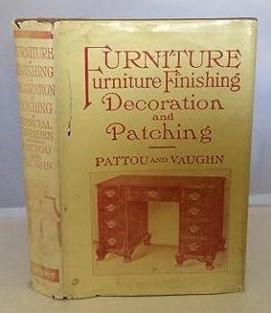 Furniture Finishing Decoration And Patching: Pattou, Albert Brace