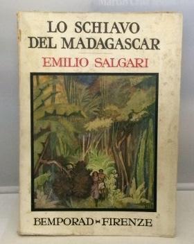 Lo Schiavo Del Madagascar (the Slave Of: Salgari, Emilio