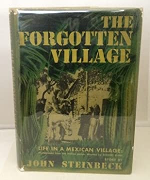 The Forgotten Village Life in a Mexican: Steinbeck, John