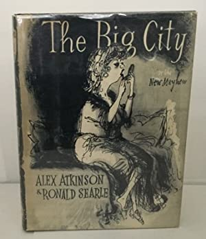 The Big City Or the New Mayhew: Atkinson, Alex