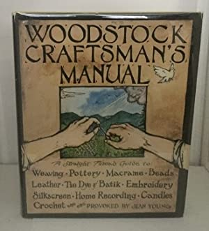 Woodstock Craftsman's Manual A Straight Ahead Guide: Young, Jean