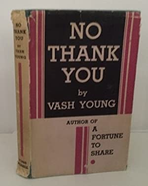No Thank You: Young, Vash