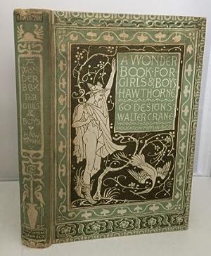 A Wonder Book for Girls & Boys: Hawthorne, Nathaniel