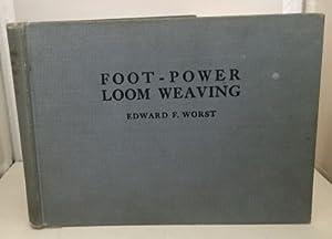 Foot-power Loom Weaving: Worst, Edward F.