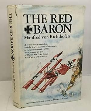 The Red Baron (New Translation and First: Von Richthofen, Manfred