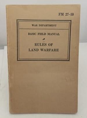 Basic Field Manual (rules Of Land Warfare): War Department
