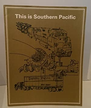 This Is Southern Pacific A Special Issue: Southern Pacific Lines