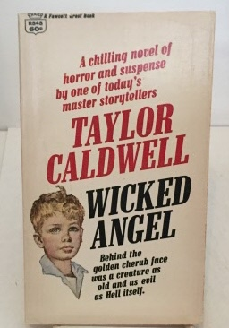 Wicked Angel: Caldwell, Taylor (Janet