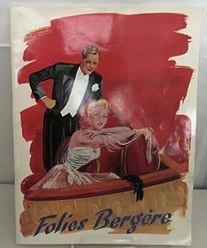 Folies Bergere - Ah! Quelle Folie. Under: Folies Bergere