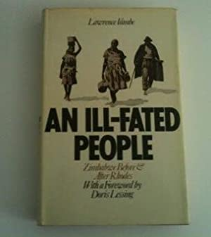 AN ILL-FATED PEOPLE Zimbabwe Before & After: Vambe, Lawrence