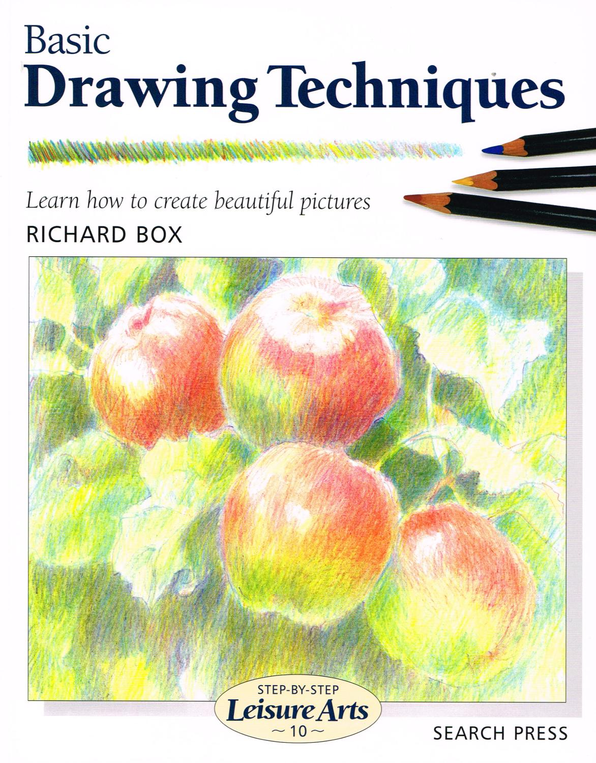 Watercolor books by search press - Basic Drawing Techniques Step By Step Leisure Arts By Richard Box Search Press Publishing 9780855328429 Soft Cover Sapphire Books