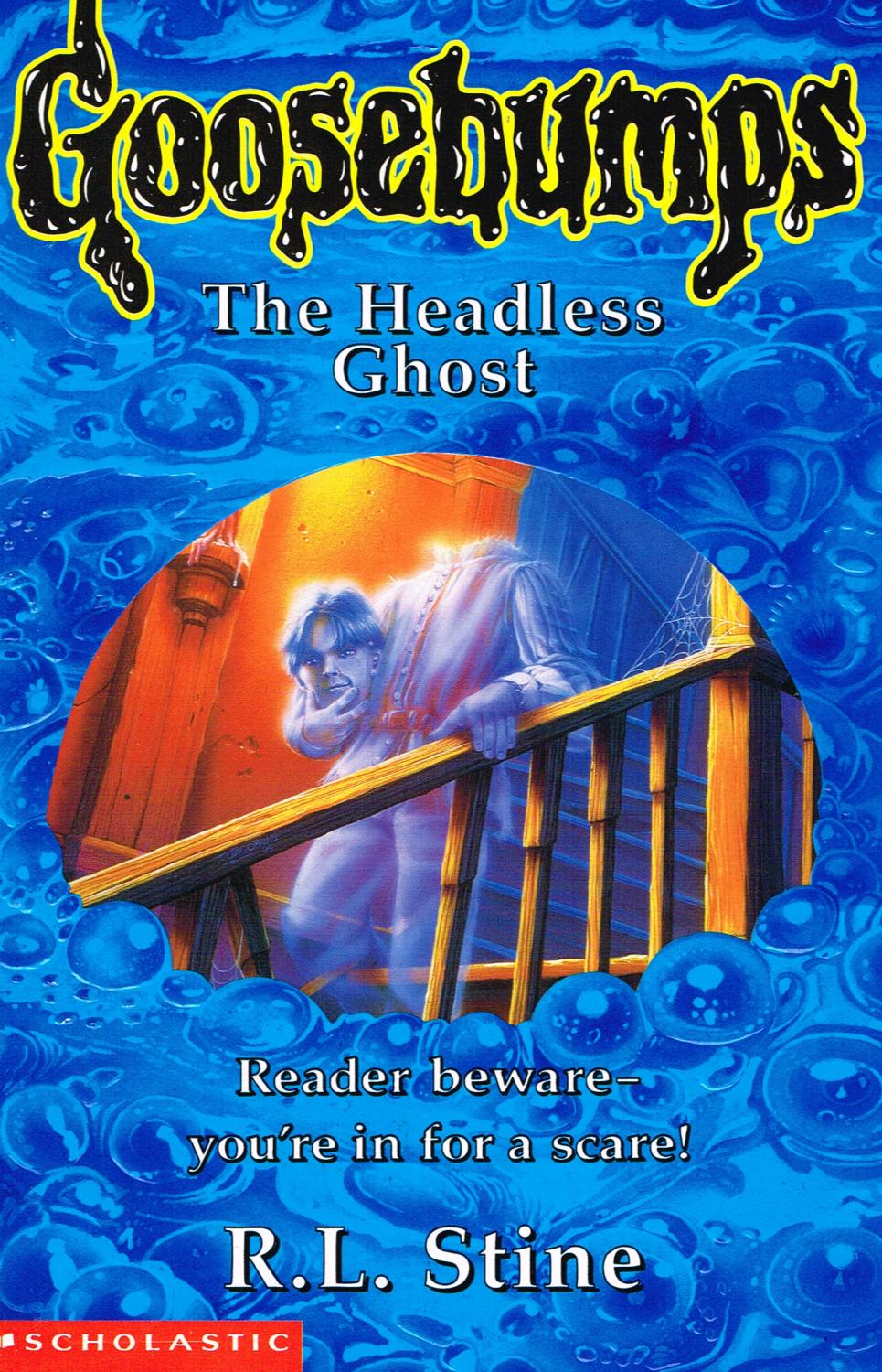 Goosebumps : The Headless Ghost : Number 37 : by R. L ...  Goosebumps : Th...