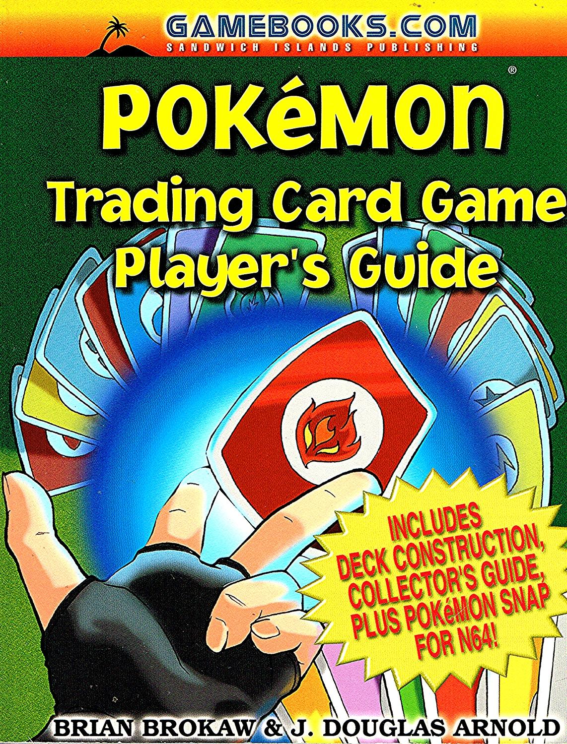 pokemon trading card game player s guide by brian brokaw j