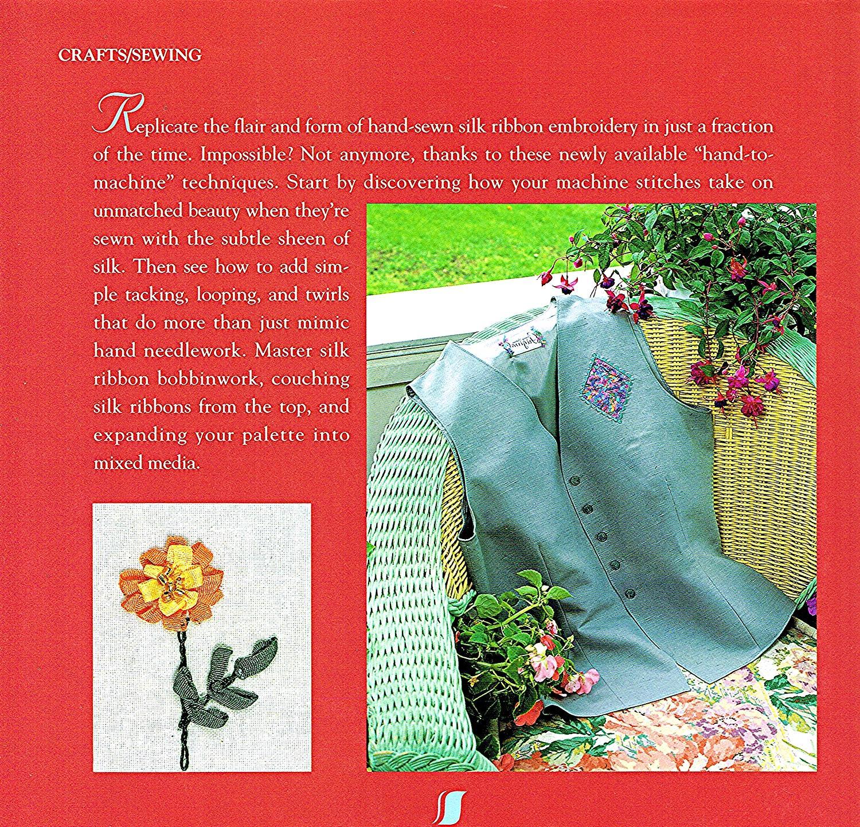 ... Silk Ribbon Machine Embroidery :: Nancy Bednar ; ( Illustrations )  Barbara Abrelat