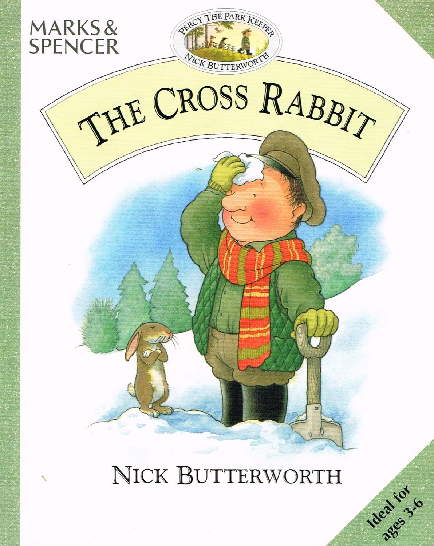 The Cross Rabbit : - Nick Butterworth