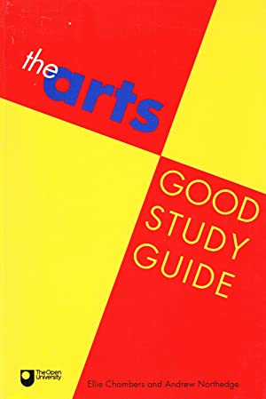 The Arts Good Study Guide : Open University Set Book :