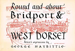 Round And About Bridport & West Dorset : Artist's Impressions :
