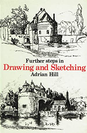 Further Steps In Drawing And Sketching :