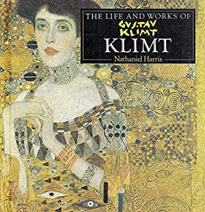The Life And Works Of Gustav Klimt :
