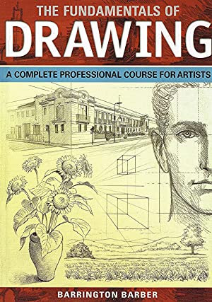 The Fundamentals Of Drawing :