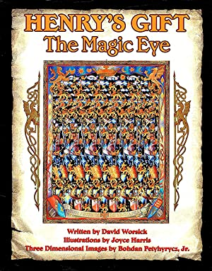 Henry's Gift : The Magic Eye :