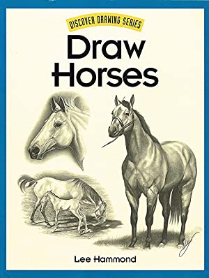 Draw Horses : Discover Drawing Series :