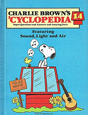Charlie Brown's 'Cyclopedia : Volume 14 : Featuring Sound, Light And Air :