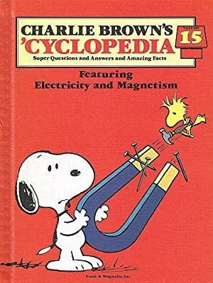 Charlie Brown's 'Cyclopedia : Volume 15 : Featuring Electricity And Magnetism :