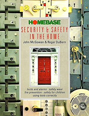 Homebase Security & Safety In The Home: John McGowan &