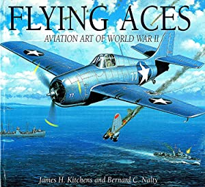 Flying Aces : Aviation Art Of World War 11 :