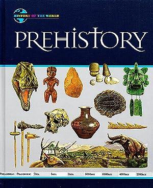 Prehistory : History Of The World : Neil Morris