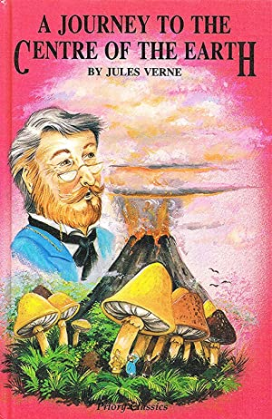 Journey To The Centre Of The Earth: Jules Verne ;