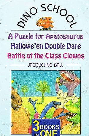 Dino School 3 Books in 1 A: Jacqueline Ball ;