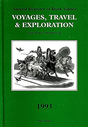 Annual Register Of Book Values : Voyages , Travel & Exploration : 1993 :