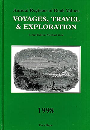 Annual Register Of Book Values : Voyages, Travel And Exploration :