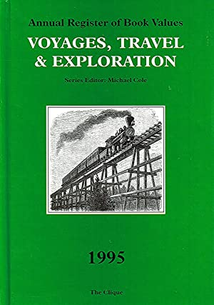 Annual Register Of Book Values : Voyages , Travel & Exploration : 1995 :