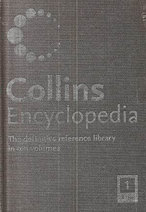 Collins Encyclopedia Volume 1 : A - Be :