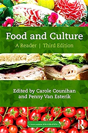 Food And Culture : A Reader : Carole Counihan &