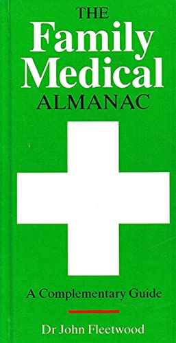 The Family Medical Almanac : A Complementary Guide :