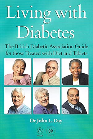 Living With Diabetes : The British Diabetic Association Guide For Those Treated With Diet And Tab...