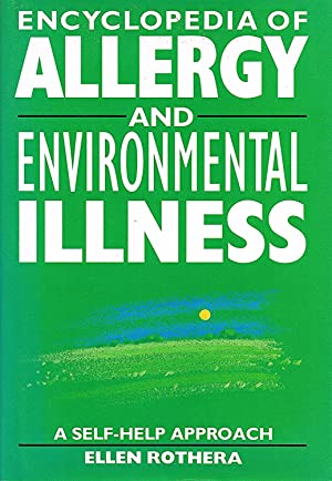 Encyclopaedia Of Allergy And Environmental Illness : A Self Help Approach :