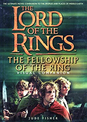 The Lord Of The Rings : The Fellowship Of The Ring Visual Companion :