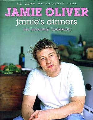 Jamie's Dinners : The Essential Cookbook : Jamie Oliver ;