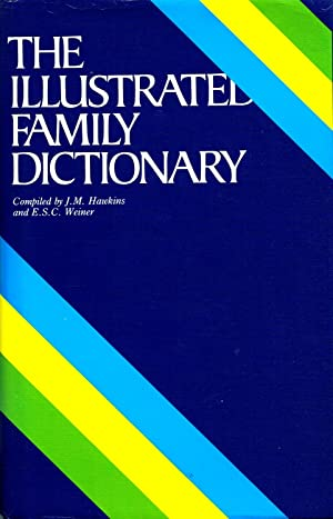 The Illustrated Family Dictionary :